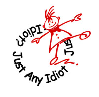 That's us! Just Any Idiot!